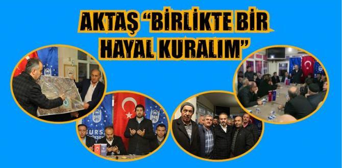 """AKTAŞ """"BİRLİKTE BİR HAYAL KURALIM"""""""