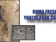 ROMA FRESK YONTULARAK ÇALINDI