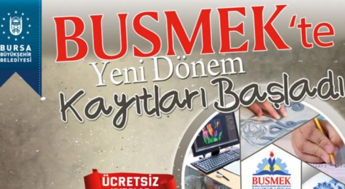 BUSMEK'TE YENİ DÖNEM KAYITLARI BAŞLADI